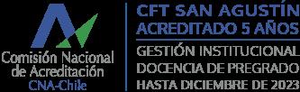 Comisión Nacional de Acreditación CNA-Chile | CFT San Agustín Acreditado 5 años | Gestión Institucional y Docencia de Pregrado | Hasta diciembre de 2023
